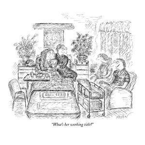 """What's her working title?"" - New Yorker Cartoon by Edward Koren"