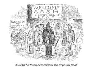 """""""Would you like to have a drink with me after the genocide panel?"""" - New Yorker Cartoon by Edward Koren"""