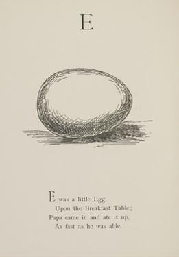 Egg Illustrations and Verses From Nonsense Alphabets Drawn and Written by Edward Lear. by Edward Lear