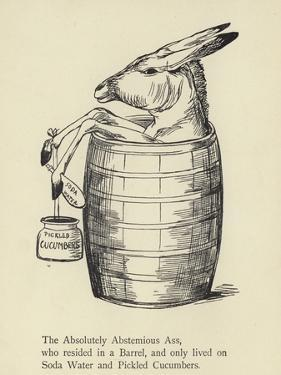 The Absolutely Abstemious Ass by Edward Lear