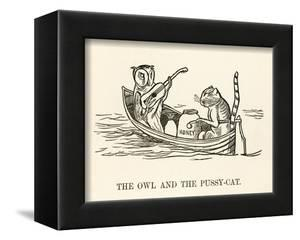 The Owl and the Pussy-Cat Went to Sea in a Beautiful Pea- Green Boat by Edward Lear