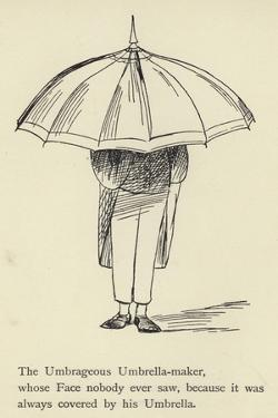 The Umbrageous Umbrella-Maker by Edward Lear