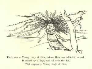 There Was a Young Lady of Firle, Whose Hair Was Addicted to Curl by Edward Lear