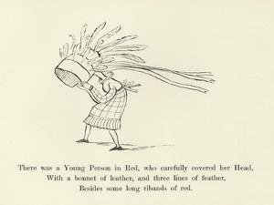 There Was a Young Person in Red, Who Carefully Covered Her Head by Edward Lear