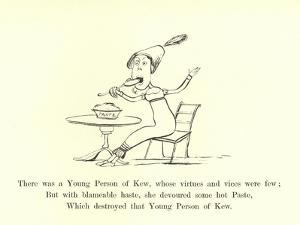 There Was a Young Person of Kew, Whose Virtues and Vices Were Few by Edward Lear