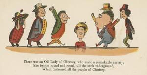 There Was an Old Lady of Chertsey, Who Made a Remarkable Curtsey by Edward Lear
