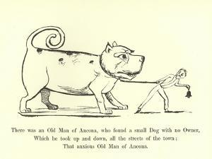 There Was an Old Man of Ancona, Who Found a Small Dog with No Owner by Edward Lear