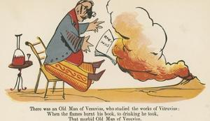 There Was an Old Man of Vesuvius, Who Studied the Works of Vitruvius by Edward Lear