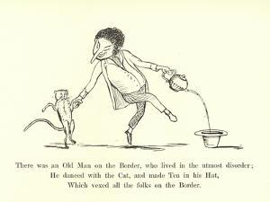 There Was an Old Man on the Border, Who Lived in the Utmost Disorder by Edward Lear