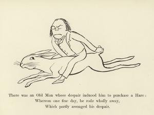 There Was an Old Man, Whose Despair Induced Him to Purchase a Hare by Edward Lear