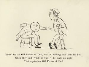 There Was an Old Person of Deal, Who in Walking Used Only His Heel by Edward Lear