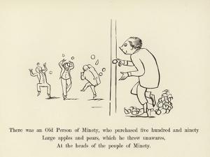 There Was an Old Person of Minety, Who Purchased Five Hundred and Ninety Large Apples and Pears by Edward Lear