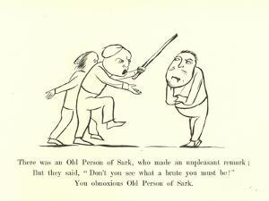 There Was an Old Person of Sark, Who Made an Unpleasant Remark by Edward Lear