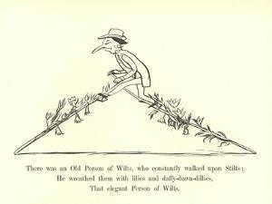There Was an Old Person of Wilts, Who Constantly Walked Upon Stilts by Edward Lear