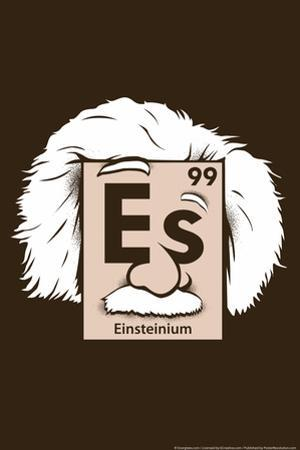 Einsteinium Element Snorg Tees Poster