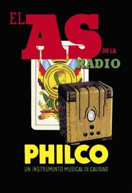 El as de la Radio, Philco