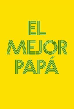 El Mejor Papá II