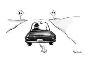 Man in car driving off and on either side of the road are signs with quota… - New Yorker Cartoon by Eldon Dedini
