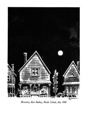 Moonrise, East Dudley, Rhode Island, July 1988 - New Yorker Cartoon by Eldon Dedini