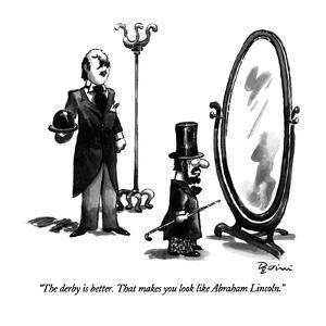 """""""The derby is better.  That makes you look like Abraham Lincoln."""" - New Yorker Cartoon by Eldon Dedini"""