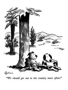 """""""We should get out to the country more often."""" - New Yorker Cartoon by Eldon Dedini"""
