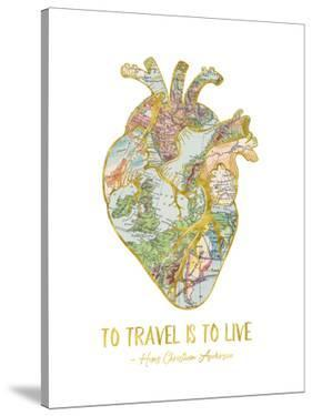 To Travel Is To Live by Elena David