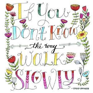Walk Slowly by Elizabeth Caldwell