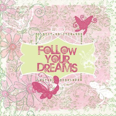 Follow Your Dreams by Elizabeth Jordan