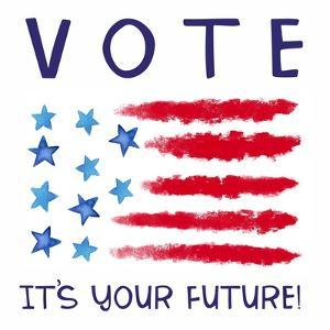 Vote - It's Your Future by Elizabeth Tyndall