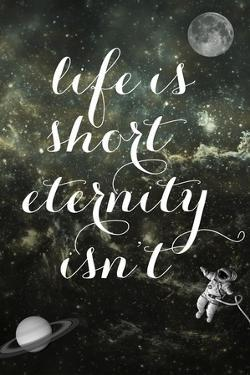 Life is Short by Elo Marc