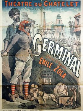 """Poster Advertising a Performance of the Play """"Germinal"""" by Emile Zola at the Theatre Du Chatelet by Emile Levy"""