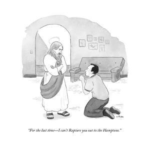 """""""For the last time?I can't Rapture you out to the Hamptons."""" - New Yorker Cartoon by Emily Flake"""