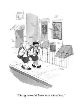 """""""Hang on?I'll Uber us a school bus."""" - New Yorker Cartoon by Emily Flake"""