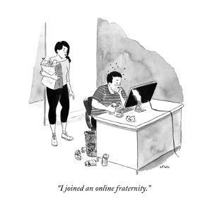 """""""I joined an online fraternity."""" - New Yorker Cartoon by Emily Flake"""