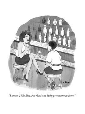 """I mean, I like him, but there's no kicky portmanteau there."" - New Yorker Cartoon by Emily Flake"