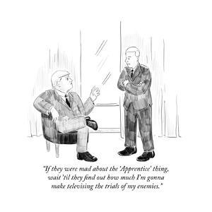 """""""If they were mad about the 'Apprentice' thing, wait 'til they find out ho?"""" - Cartoon by Emily Flake"""