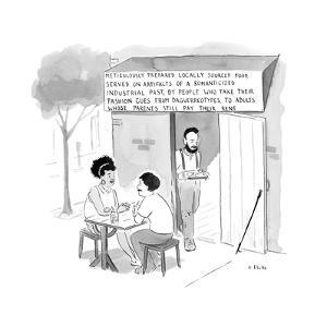 Meticulously prepared, locally sourced food served on remnants of a romant... - New Yorker Cartoon by Emily Flake