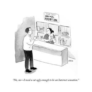 """""""No, no—I need a cat ugly enough to be an Internet sensation."""" - Cartoon by Emily Flake"""