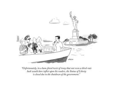 """""""Unfortunately, in a ham-fisted twist of irony that not even a third-rate…"""" - Cartoon"""