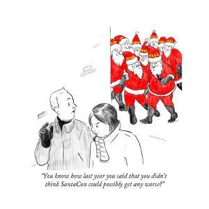 """""""You know how last year you said that you didn't think SantaCon could poss?"""" - Cartoon by Emily Flake"""