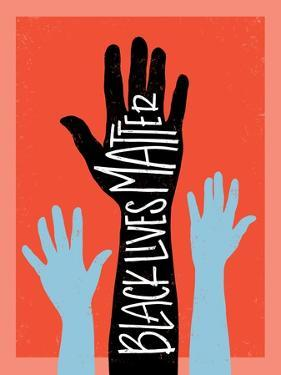 Black Lives Matter - Hands by Emily Rasmussen