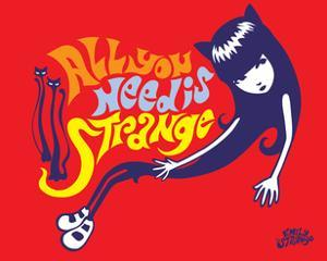 All You Need is Strange by Emily the Strange