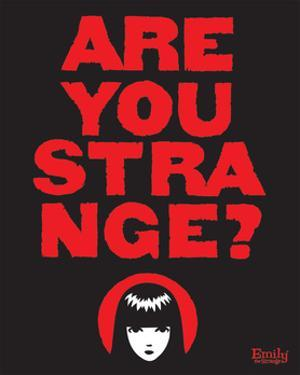 Are You Strange by Emily the Strange