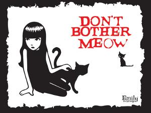 Don't Bother Meow by Emily the Strange