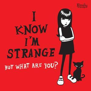 I Know I'm Strange by Emily the Strange