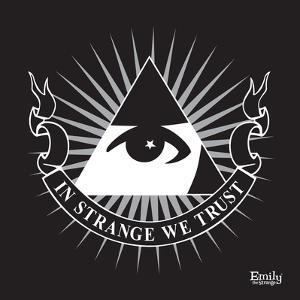 In Strange We Trust by Emily the Strange