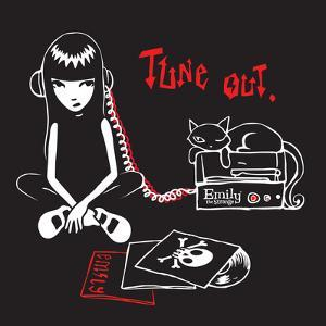 Tune Out by Emily the Strange