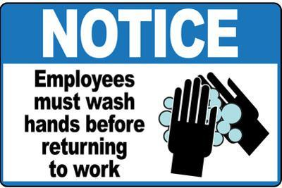 Employees Must Wash Hands Sign Print Plastic Sign