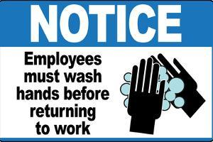 Employees Must Wash Hands