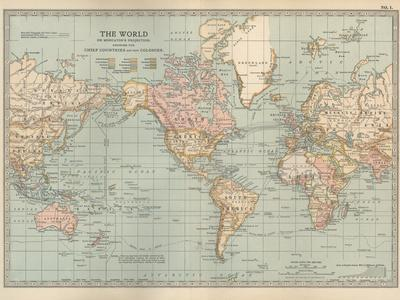 Map of the World on Mercator's Projection, Showing the Chief Countries and their Colonies